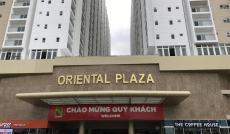 Cần chuyển nhượng gấp CH Oriental Plaza view Âu Cơ, nội thất cơ bản giá 2.43 tỷ. LH: 0901338489