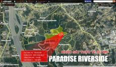 Paradise Riverside - Mặt tiền 60m - Giá Gốc Đầu Tư - CK khủng 21% - CĐT : 0902.969.288