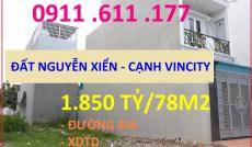 0911 611 177, Đất sổ đỏ Nguyễn Xiển, cạnh Vincity, GIÁ TỐT ĐẦU TƯ, chỉ 1,850 tỷ/78m2, SHR, XDTD, đường 8m